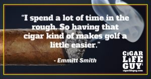 Best cigar quote by Emmitt Smith