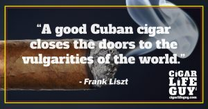 Best cigar quote by Frank Liszt