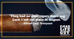 Best cigar quote by Alfred Lord Tennyson