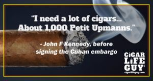 John F. Kennedy on Petit Upmanns before the Cuban embargo