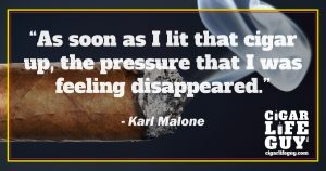 More cigar quotes: Karl Malone