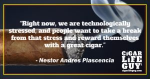 Nelson Andres Plascencia on rewarding yourself with cigars