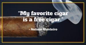 Nelson Monteiro on free cigars