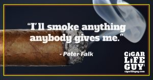 Peter Falk on smoking cigars
