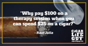 Raul Julia on therapy vs. cigars