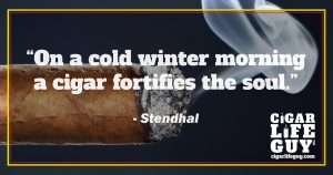 Top cigar quote by Stendhal on cigars fortifying the soul in winter