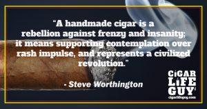 Steve Worthington on handmade cigars