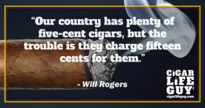 Will Rogers on the cost of cigars